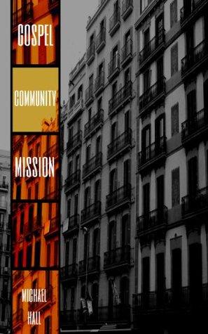Gospel. Community. Mission