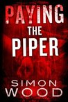 Paying the Piper (Fleetwood & Sheils Thriller, #1; The Bay Area Quartet, #1)