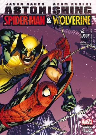 Astonishing Spider-Man & Wolverine Vol. 1