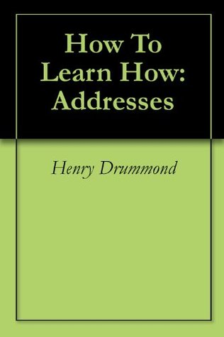 How To Learn How: Addresses