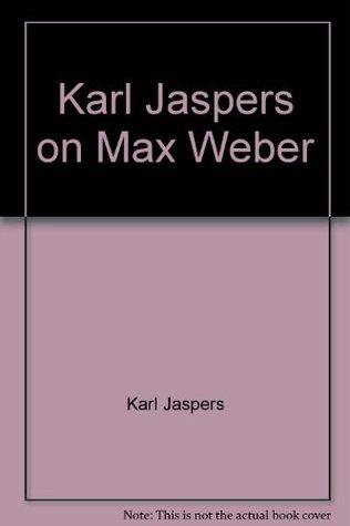 On Max Weber