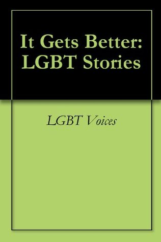 It Gets Better: LGBT Stories