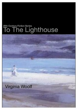 To The Lighthouse (20th Century Fiction Series)