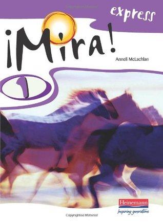 Mira! Express 1 Pupil Book: Year 8