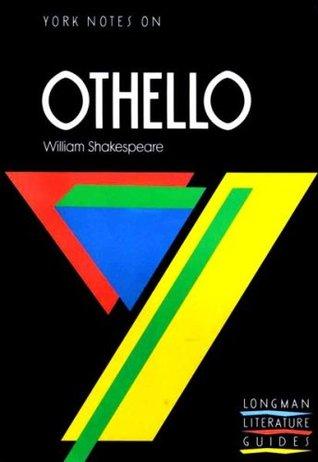 York Notes on William Shakespeare's Othello