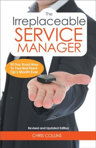 Ebook The Irreplaceable Service Manager by Chris Collins DOC!