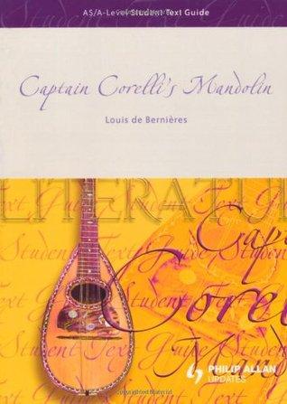 AS/A-Level Student Text Guide: Captain Corelli's Mandolin
