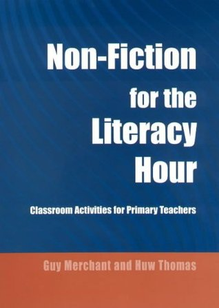 Non-Fiction for the Literacy Hour: Classroom Activities for Primary Teachers
