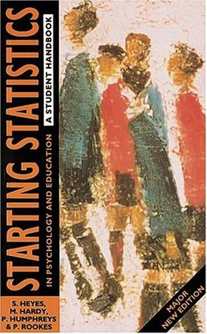 Starting Statistics In Psychology And Education: A Student Handbook