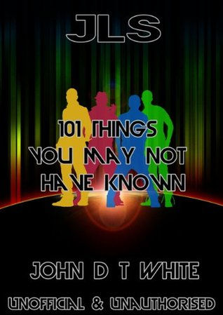 JLS - 101 Things You May Not Have Known