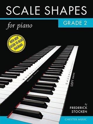 Frederick Stocken Scale Shapes For Piano Grade 2 (Original Edition) P