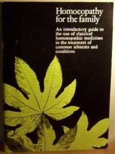 Homoeopathy For The Family