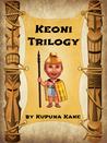 Keoni Trilogy (Keoni the Menehune)