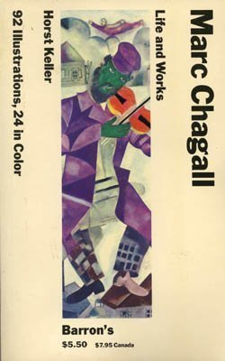 Marc Chagall: Life And Works