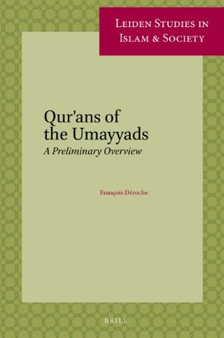 qur-ans-of-the-umayyads-a-first-overview