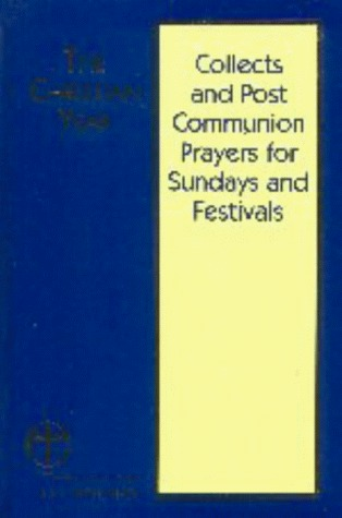 Collects and Post Communion Prayers for Sundays and Festivals