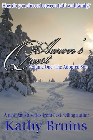 The Adopted Son (Aaron's Quest, #1)