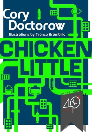 Chicken Little by Cory Doctorow