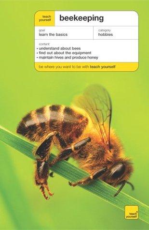 Teach Yourself Beekeeping (Teach Yourself   General)