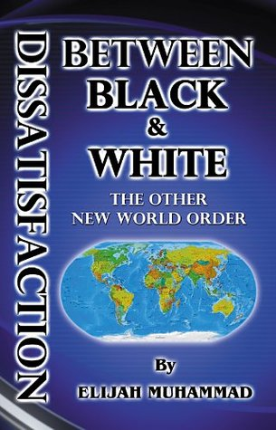 Dissatisfaction Between Black And White - The Other New World Order