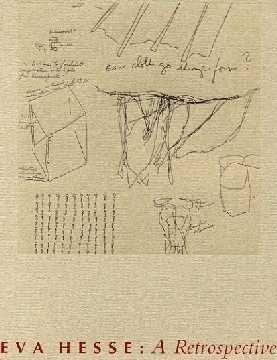 Eva Hesse: A Retrospective