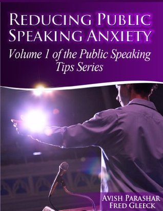 reducing-public-speaking-anxiety-the-public-speaking-tips-series