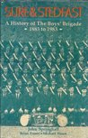Sure & Stedfast: A History of the Boys' Brigade, 1883-1983