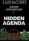 Hidden Agenda (Raker Chronicles I)