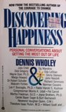 Discovering Happiness: Personal Conversations about Getting the Most Out of Life