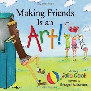 Making Friends Is an Art!: A Children's Book on Making Friends