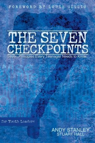 The Seven Checkpoints: seven principles every teenager needs to know