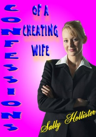 Confessions of a Cheating Wife