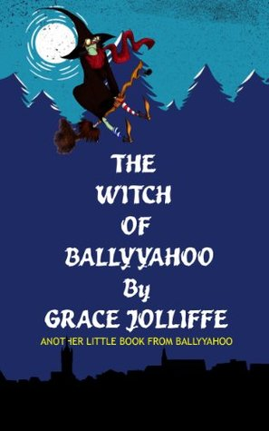 the-witch-of-ballyyahoo-another-little-book-from-ballyyahoo