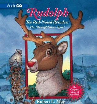 Rudolph, The Red-Nosed Reindeer: Plus Rudolph Shines Again