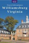Williamsburg, Virginia (Travel Adventures)