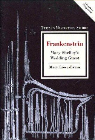 Frankenstein: Mary Shelley's Wedding Guest