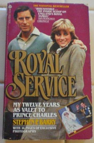 Royal Service: My Twelve Years As Valet to Prince Charles