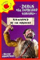 Kidnapped by Ice Maidens (Derek the Depressed Viking)