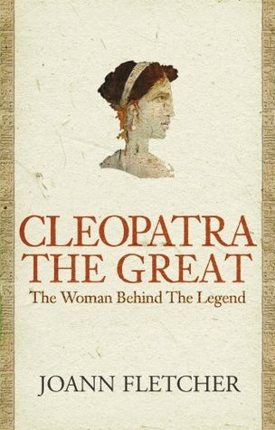 Cleopatra by Joann Fletcher