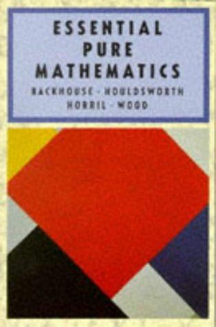 Essential Pure Mathematics