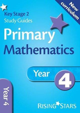 Mathematics: Year 4 (Rising Stars Study Guides Series) (New Curriculum)