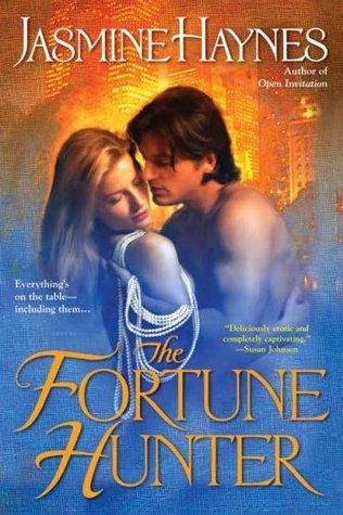 The Fortune Hunter by Jasmine Haynes