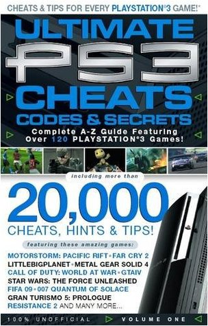 Ultimate PS3 Cheats, Codes and Secrets Volume 1: Bonus LitttleBigPlanet Guide: v. 1 (Ultimate PS3 Cheats and Guides)