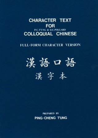Character Text for Colloquial Chinese fu...