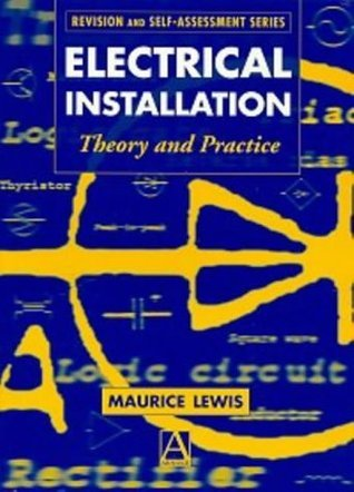 Electrical Installation: Theory and Practice