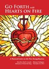 Go Forth with Hearts on Fire: A Pastoral Letter on the New Evangelization