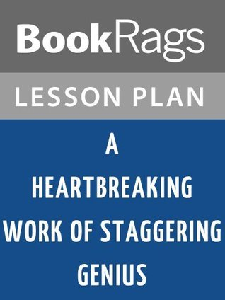 A Heartbreaking Work of Staggering Genius Lesson Plans