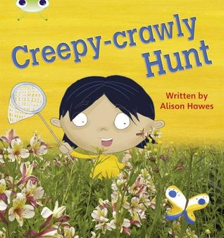 Creepy-Crawly Hunt: Phase 5 (Non-Fiction) (Phonics Bug)