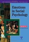 Emotions in Social Psychology: Key Readings in Social Psychology