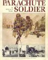 Parachute Soldier: Based on the 1942 to 1945 Diary of Sergeant Bill Tucker